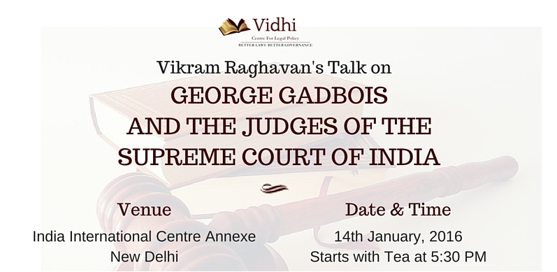 Event: Vikram Raghavan's talk on George Gadbois and the Judges of the Supreme Court of India 1