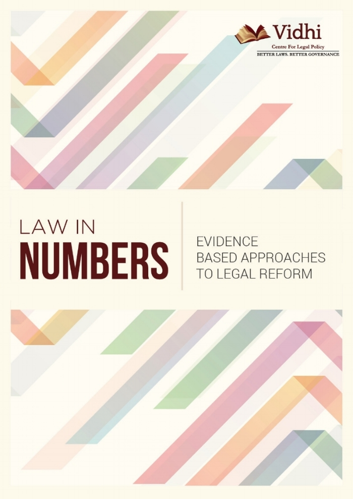 Law in Numbers: Evidence based Approaches to Legal Reform 1
