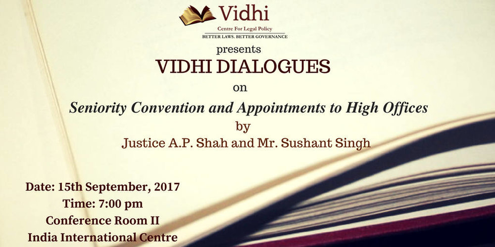 The Vidhi Dialogues: In Conversation with Justice A.P. Shah and Mr. Sushant Singh 1
